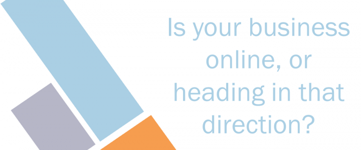Is online where your business is headed?